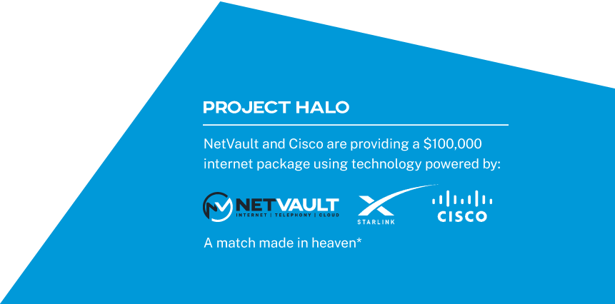 Power by Net Vault, Starlink and Cisco. A match made in heaven*